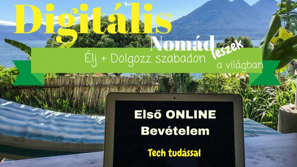 Első Bevételem Digitális Nomádként Tech Tudással