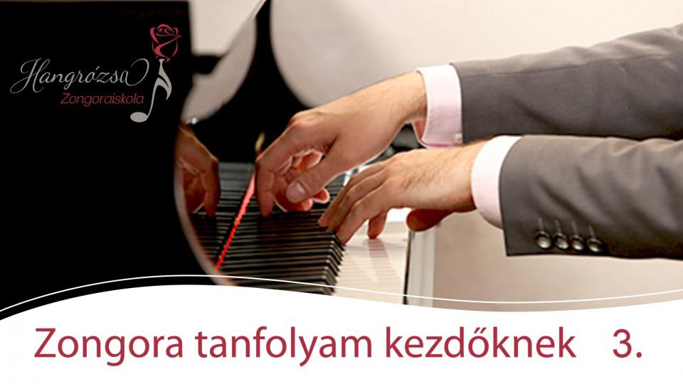 Zongora kezdőknek online kurzus III. rész, extrák nélkül