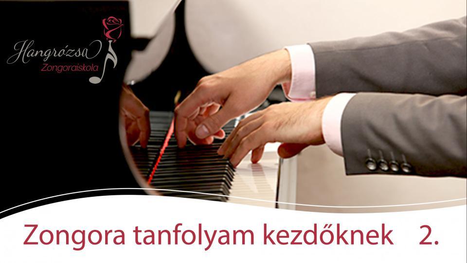 Zongora kezdőknek online kurzus II. rész